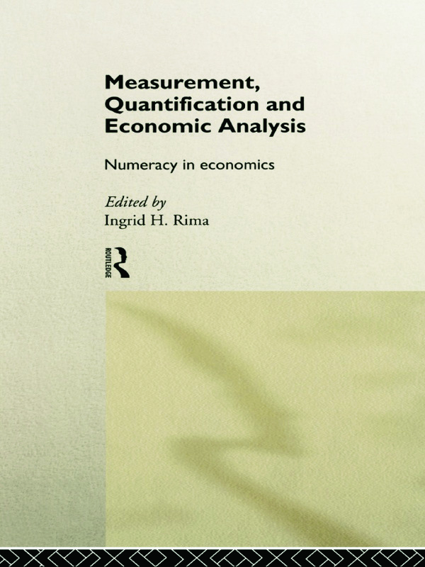 Measurement, Quantification and Economic Analysis: Numeracy in Economics, 1st Edition (Paperback) book cover