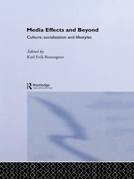 Media Effects and Beyond: Culture, Socialization and Lifestyles book cover