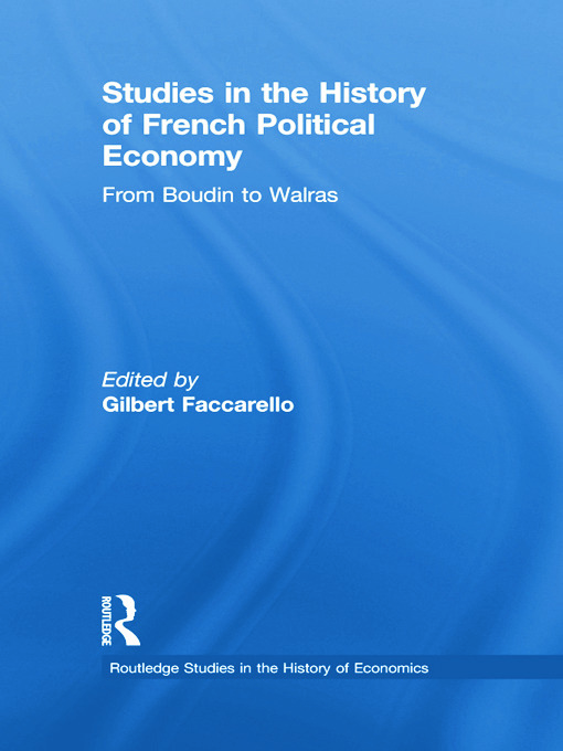 Studies in the History of French Political Economy: From Bodin to Walras (Paperback) book cover