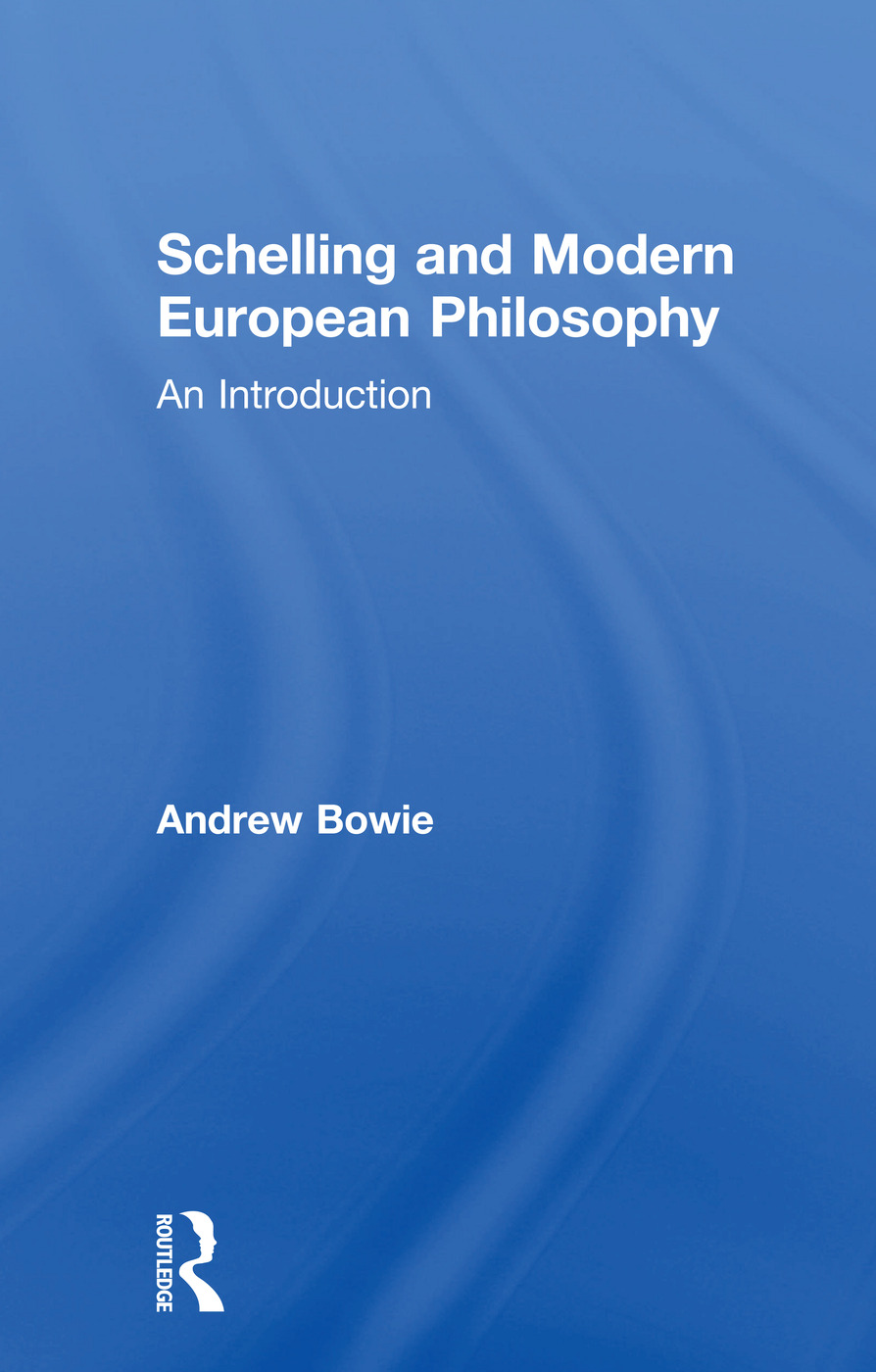 Schelling and Modern European Philosophy: An Introduction, 1st Edition (Paperback) book cover