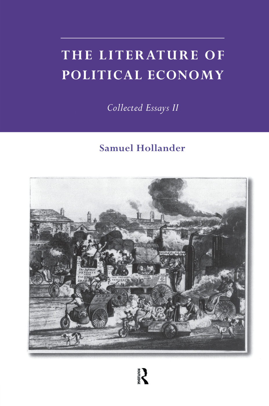 The Literature of Political Economy: Collected Essays II, 1st Edition (Paperback) book cover