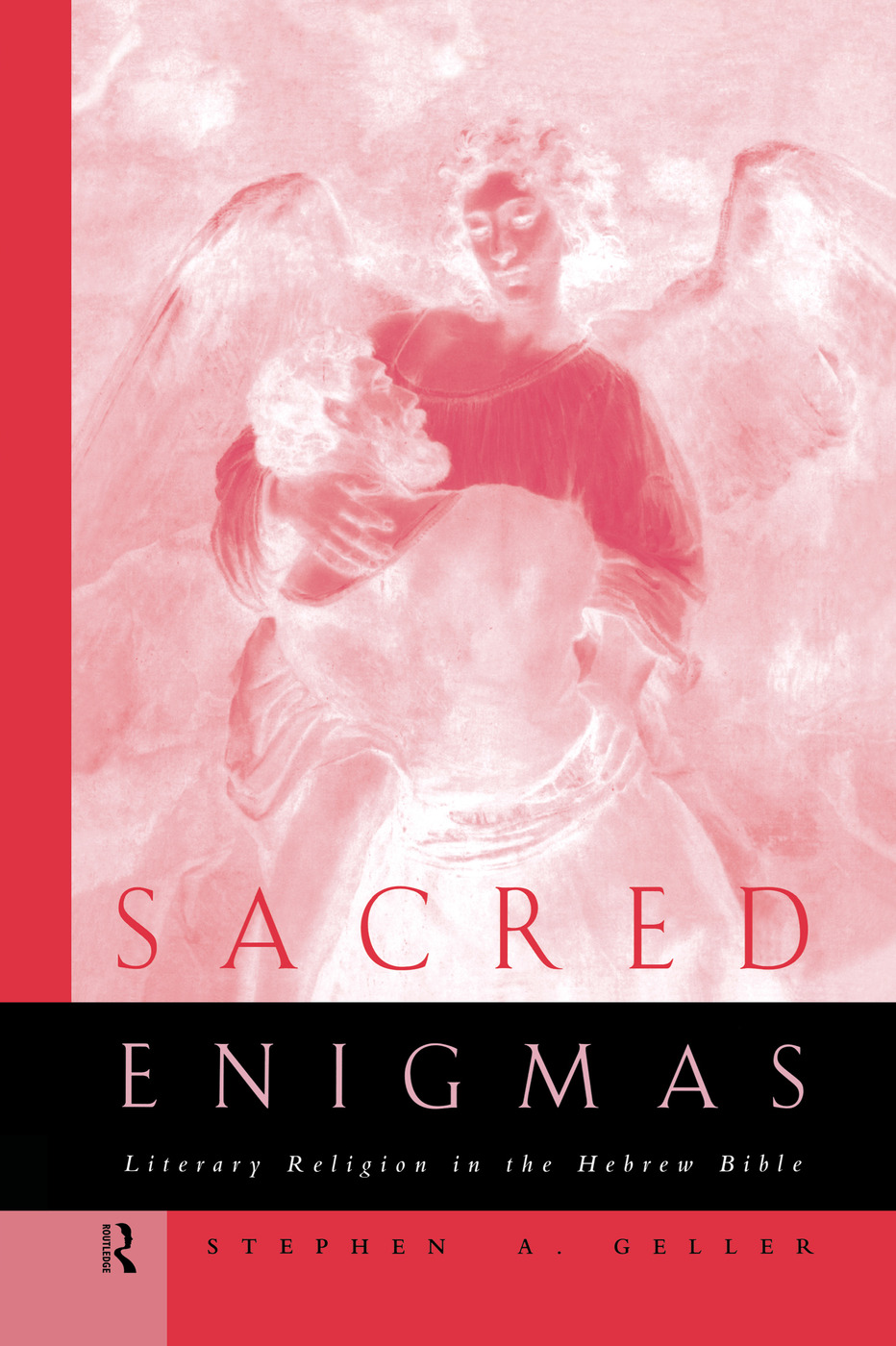 Sacred Enigmas: Literary Religion in the Hebrew Bible book cover