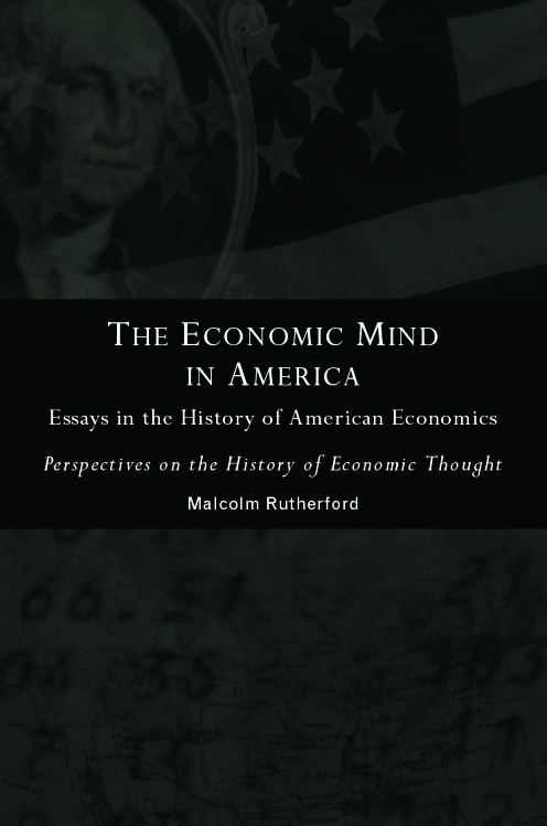 The Economic Mind in America: Essays in the History of American Economics, 1st Edition (Paperback) book cover