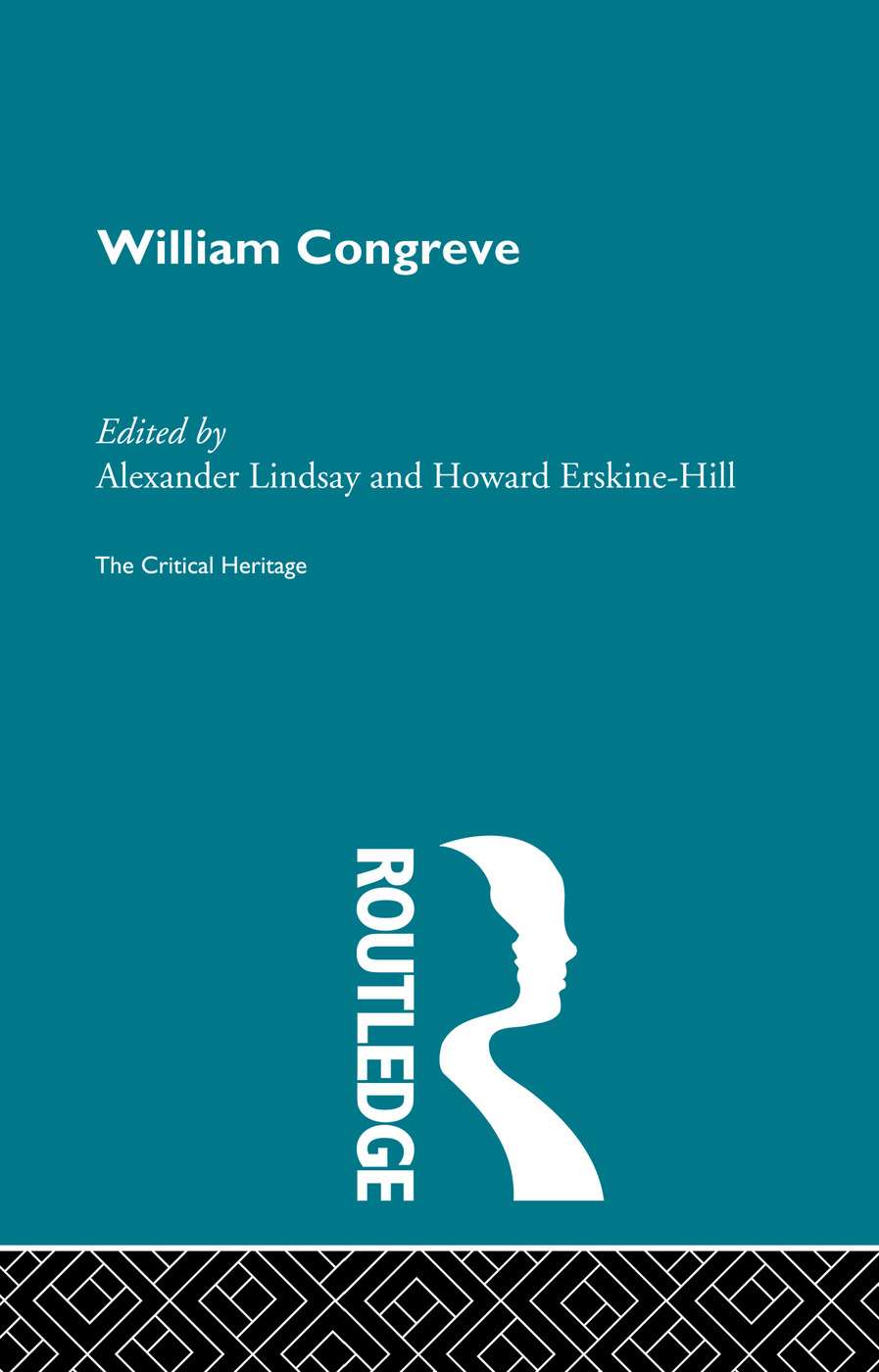 William Congreve: The Critical Heritage, 1st Edition (Paperback) book cover