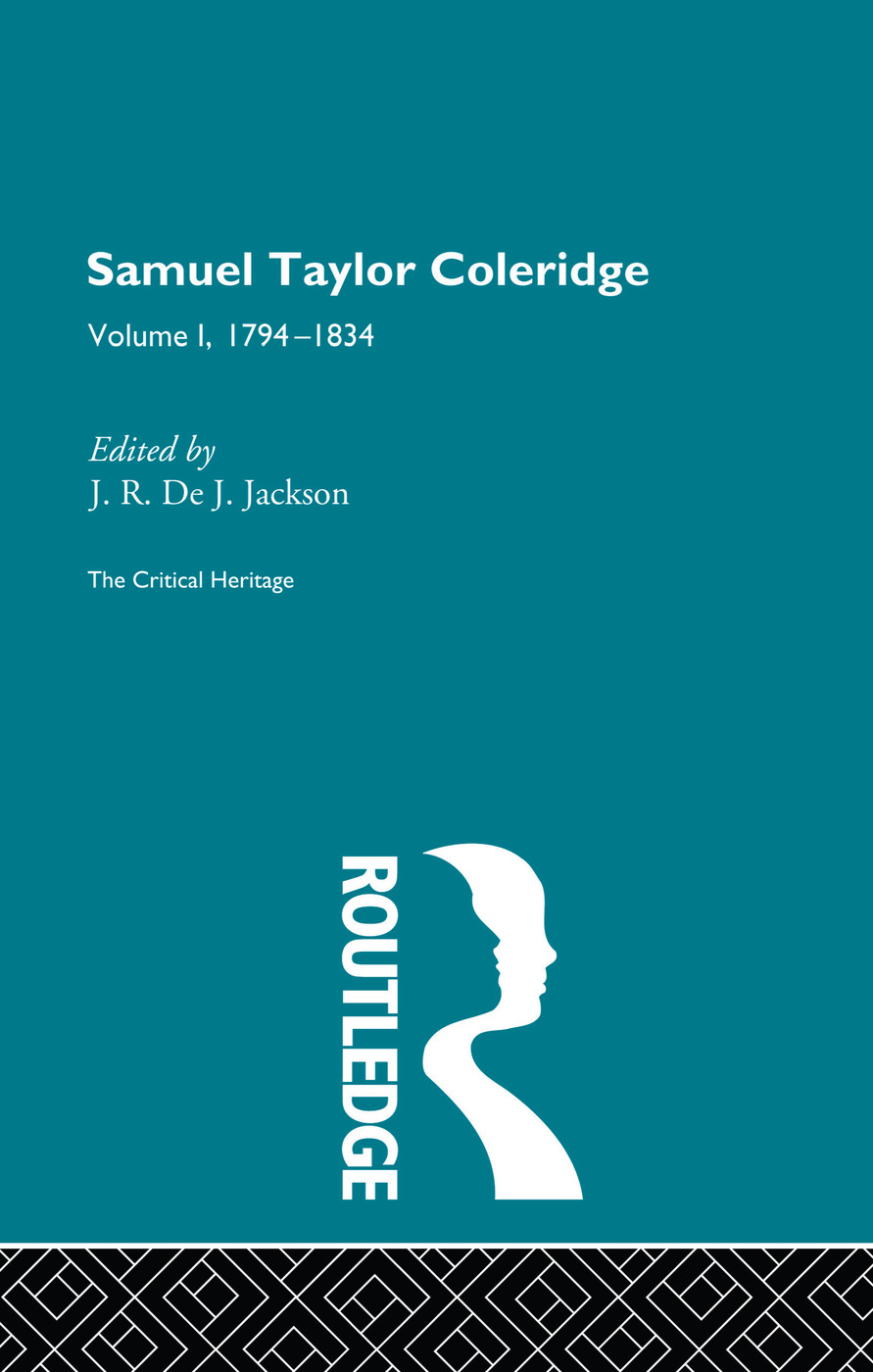 Samuel Taylor Coleridge: The Critical Heritage Volume 1 1794-1834, 1st Edition (Paperback) book cover