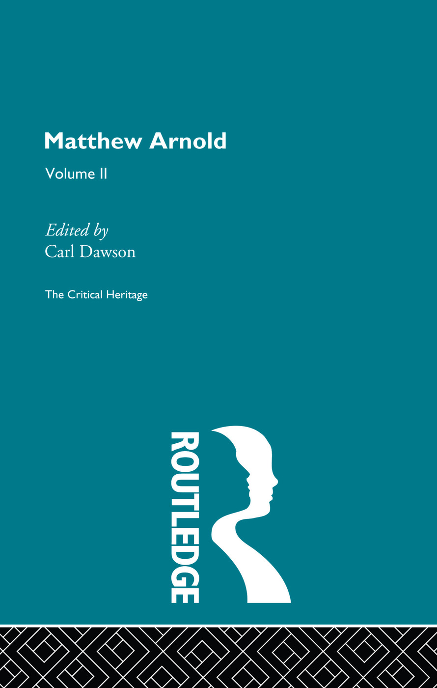 Matthew Arnold: The Critical Heritage Volume 2 The Poetry, 1st Edition (Paperback) book cover
