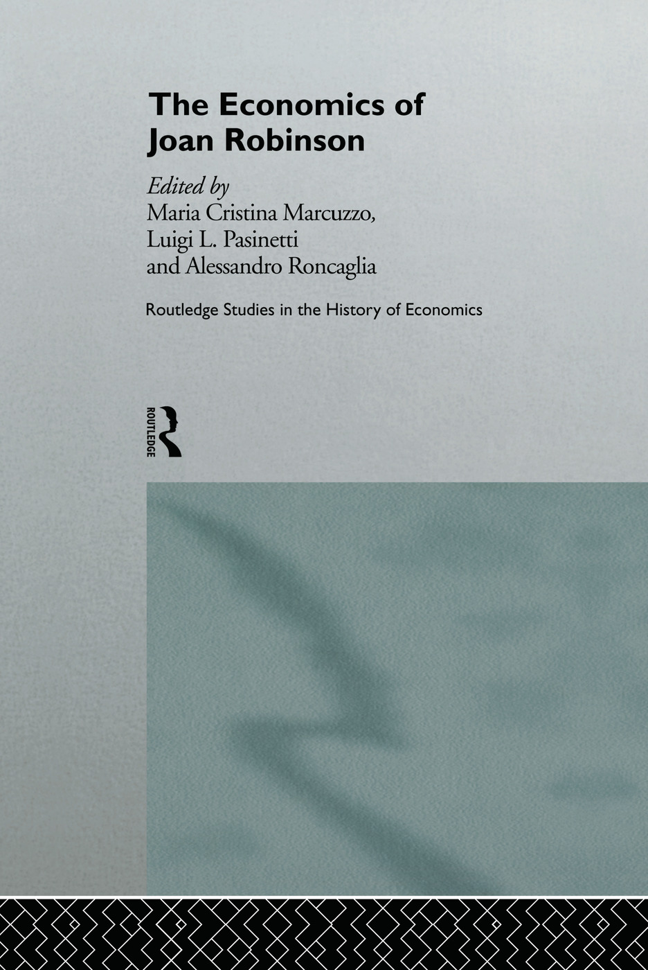 The Economics of Joan Robinson (Hardback) book cover
