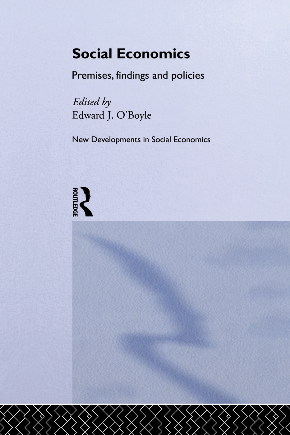 Social Economics: Premises, Findings and Policies book cover