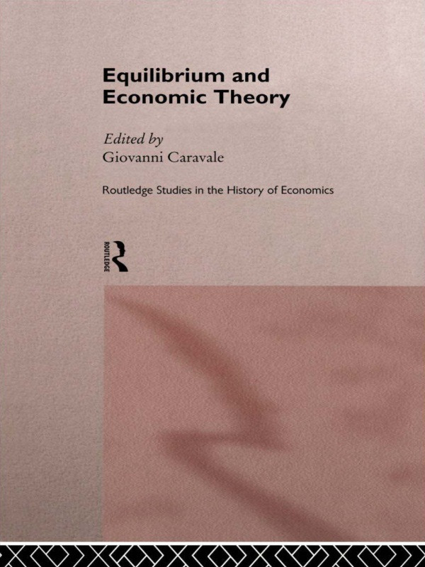 Equilibrium and Economic Theory