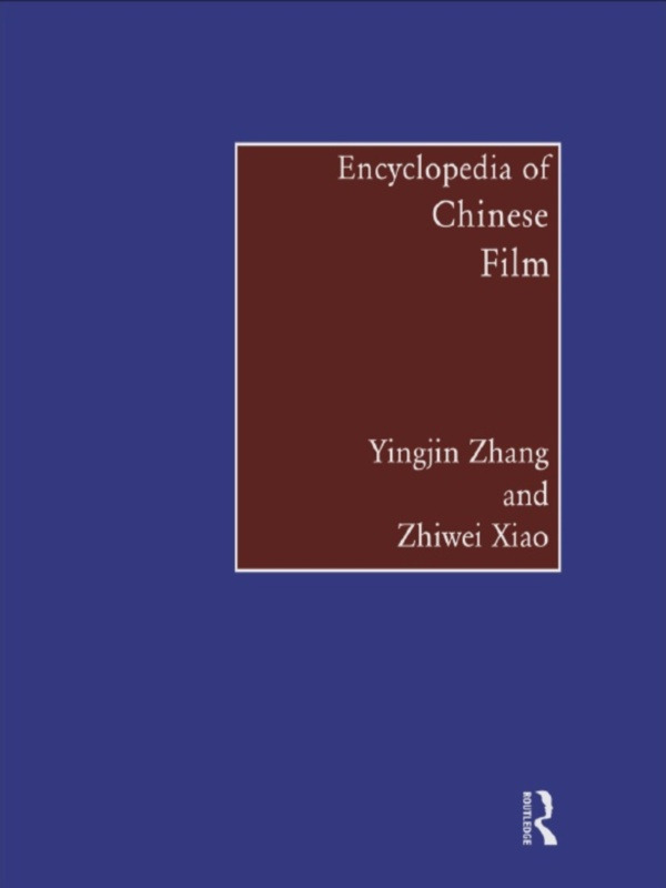 Encyclopedia of Chinese Film (Hardback) book cover