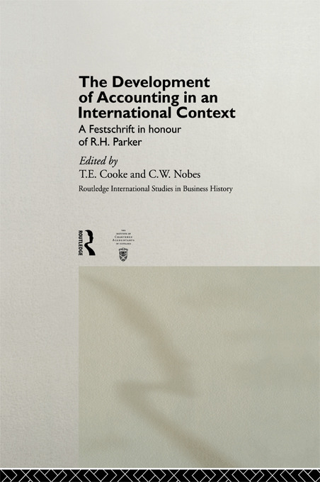 The Development of Accounting in an International Context: A Festschrift in Honour of R. H. Parker (Hardback) book cover