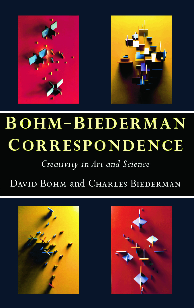 Bohm-Biederman Correspondence: Creativity in Art and Science, 1st Edition (Paperback) book cover