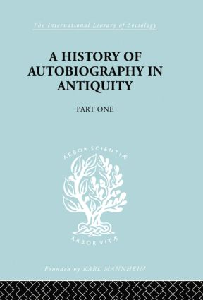 A History of autobiography in Antiquity: Part 1 book cover
