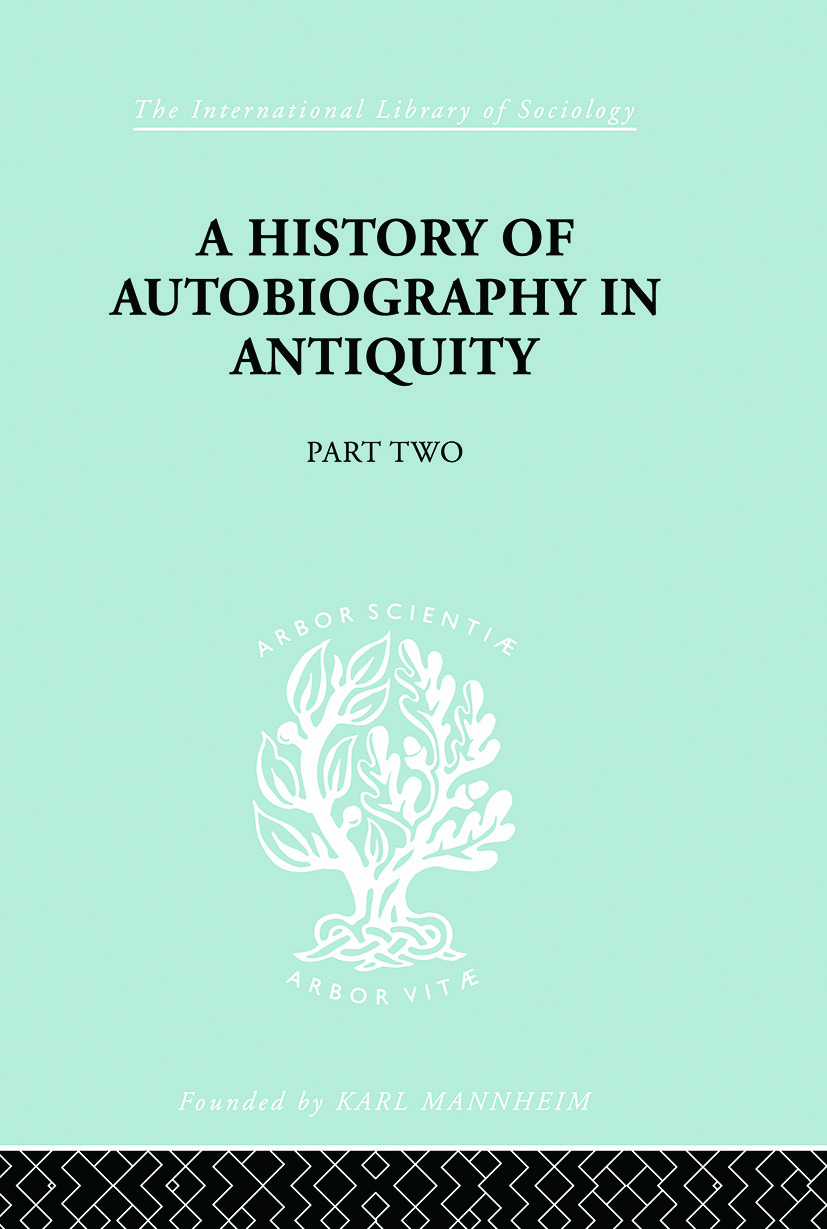 A History of Autobiography in Antiquity book cover