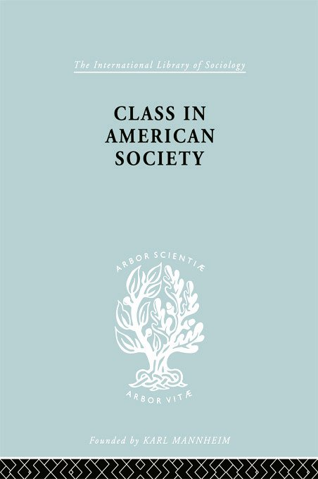 Class American Socty Ils 103: 1st Edition (Paperback) book cover
