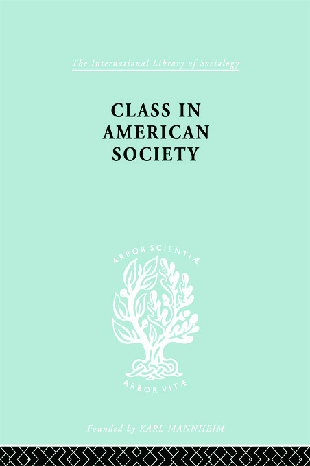 Class American Socty Ils 103 book cover