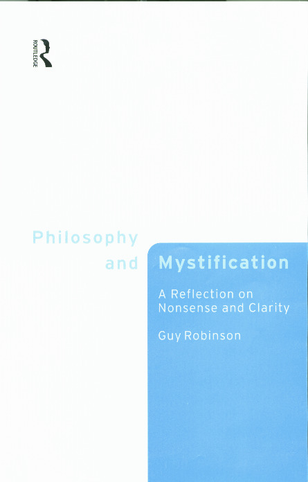 Philosophy and Mystification: A Reflection on Nonsense and Clarity, 1st Edition (Paperback) book cover