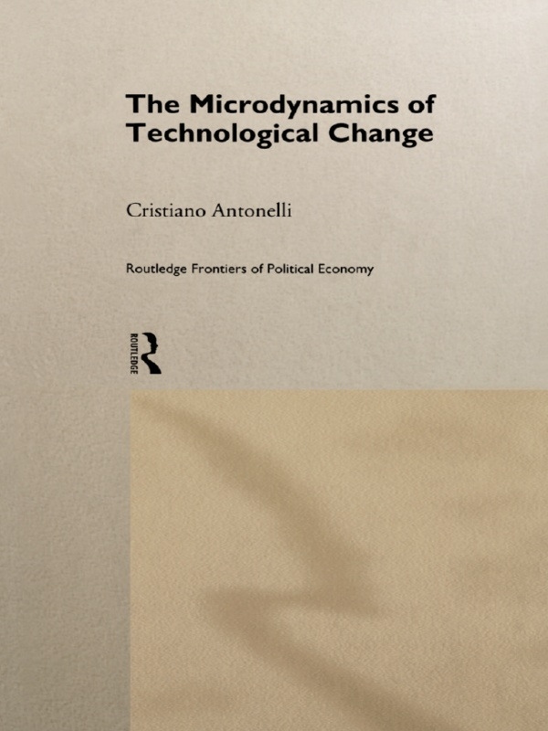 Microdynamics of Technological Change (Hardback) book cover