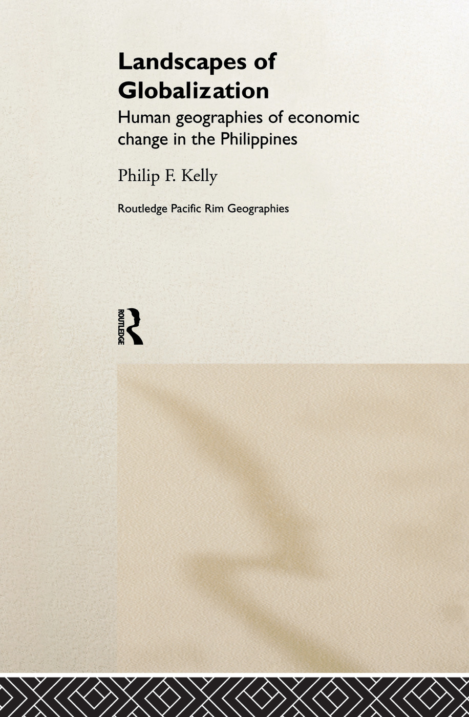 Landscapes of Globalization: Human Geographies of Economic Change in the Philippines book cover