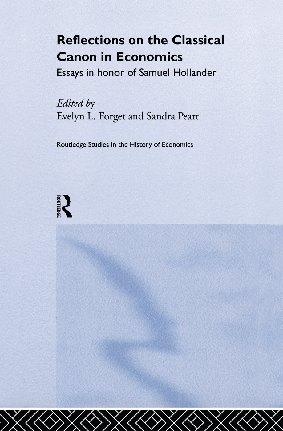 Reflections on the Classical Canon in Economics: Essays in Honour of Samuel Hollander, 1st Edition (Paperback) book cover