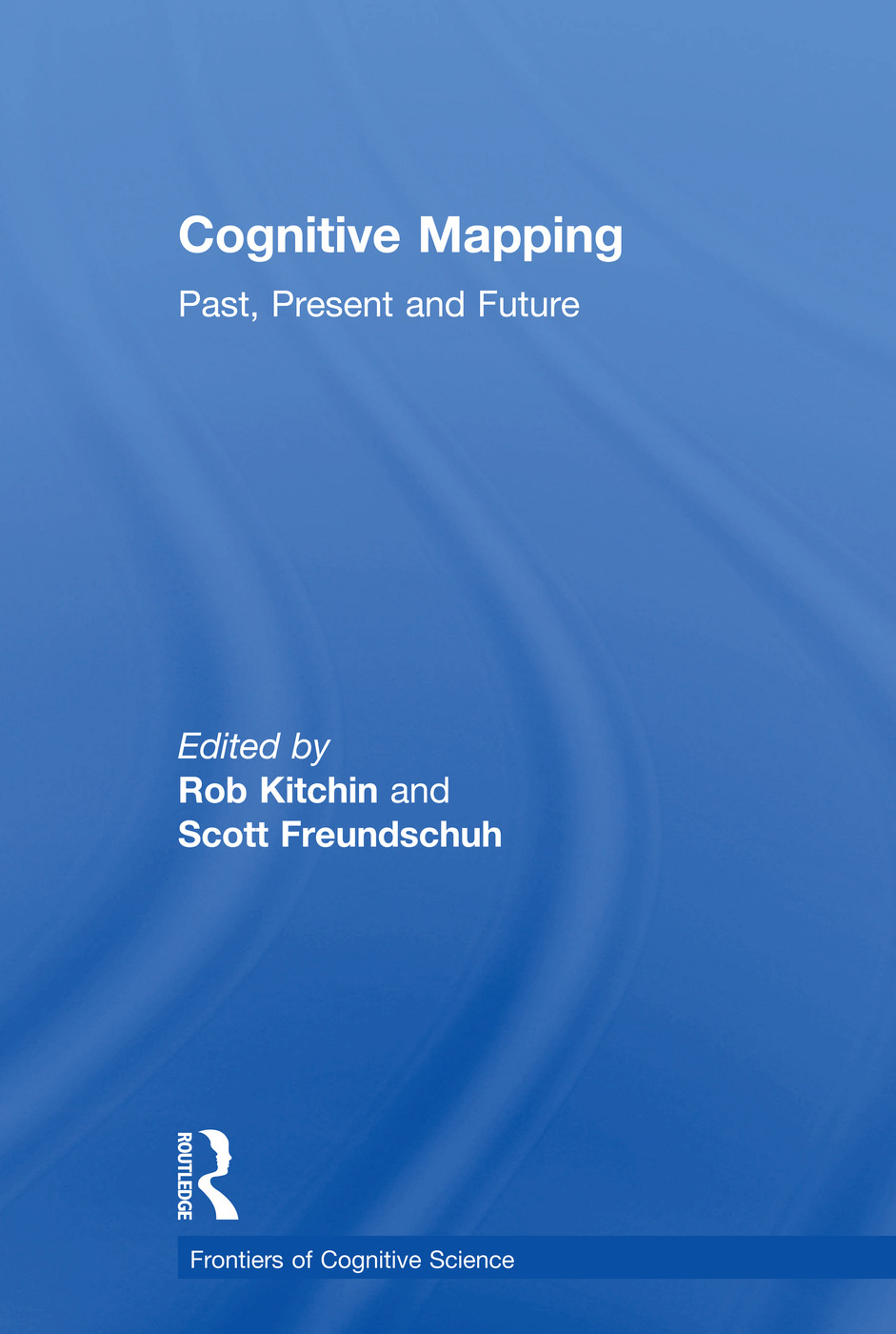 Cognitive Mapping: Past, Present and Future book cover