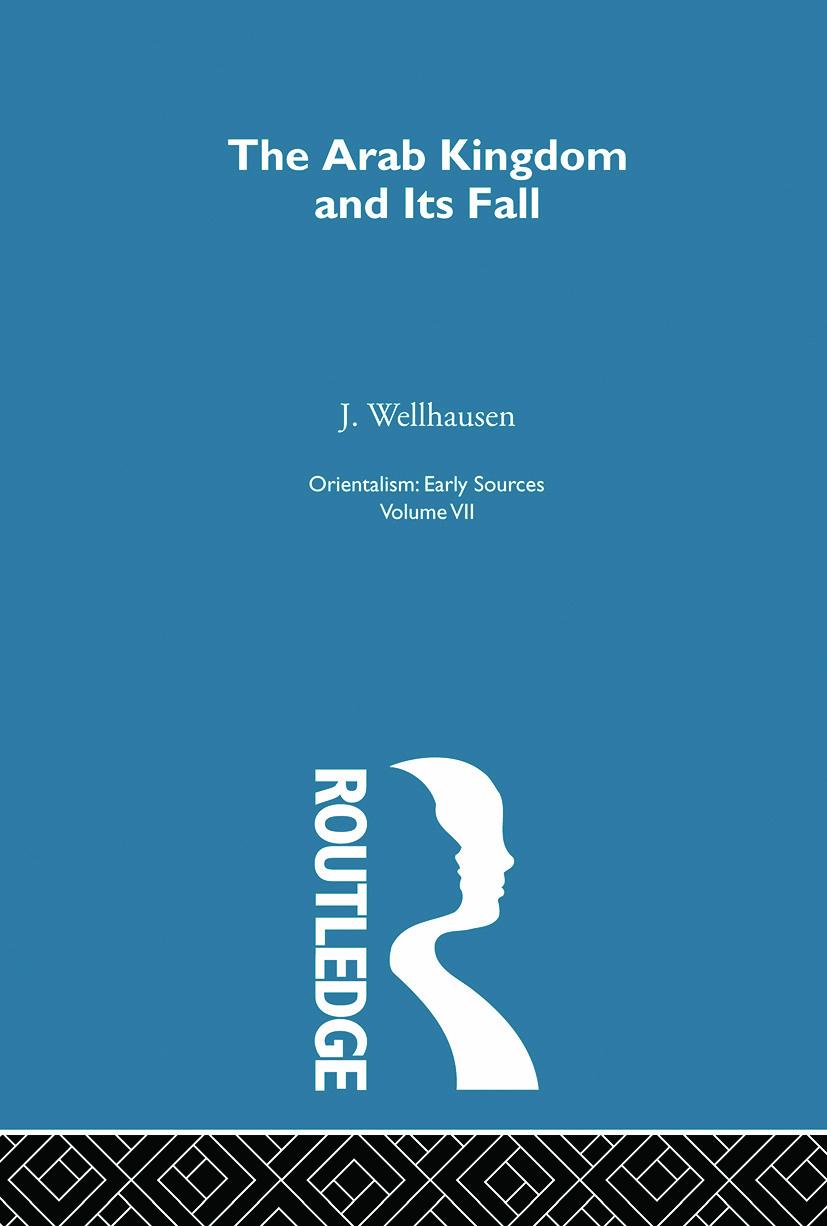 Arab Kingdom:Orientalism V 7: 1st Edition (Paperback) book cover