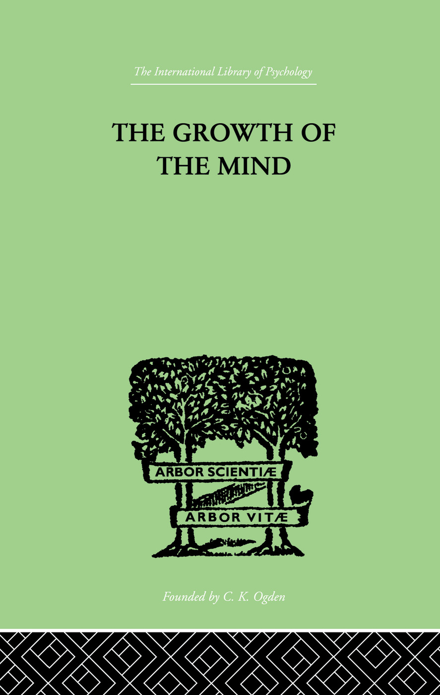The Growth of the Mind: An Introduction to Child-Psychology, 1st Edition (e-Book) book cover