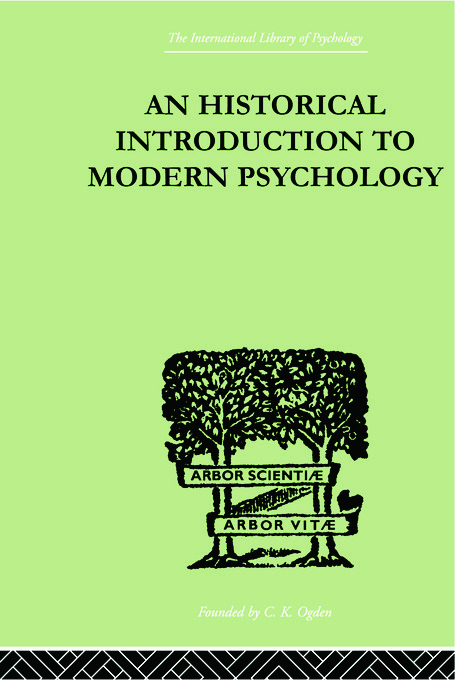 An Historical Introduction To Modern Psychology