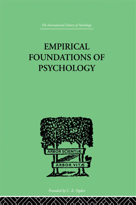 Empirical Foundations Of Psychology: 1st Edition (Paperback) book cover