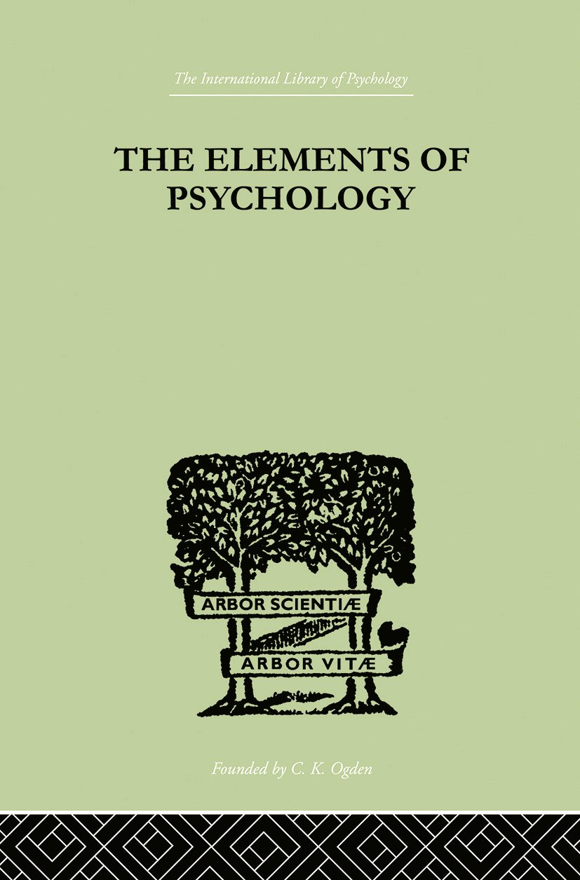 The Elements Of Psychology