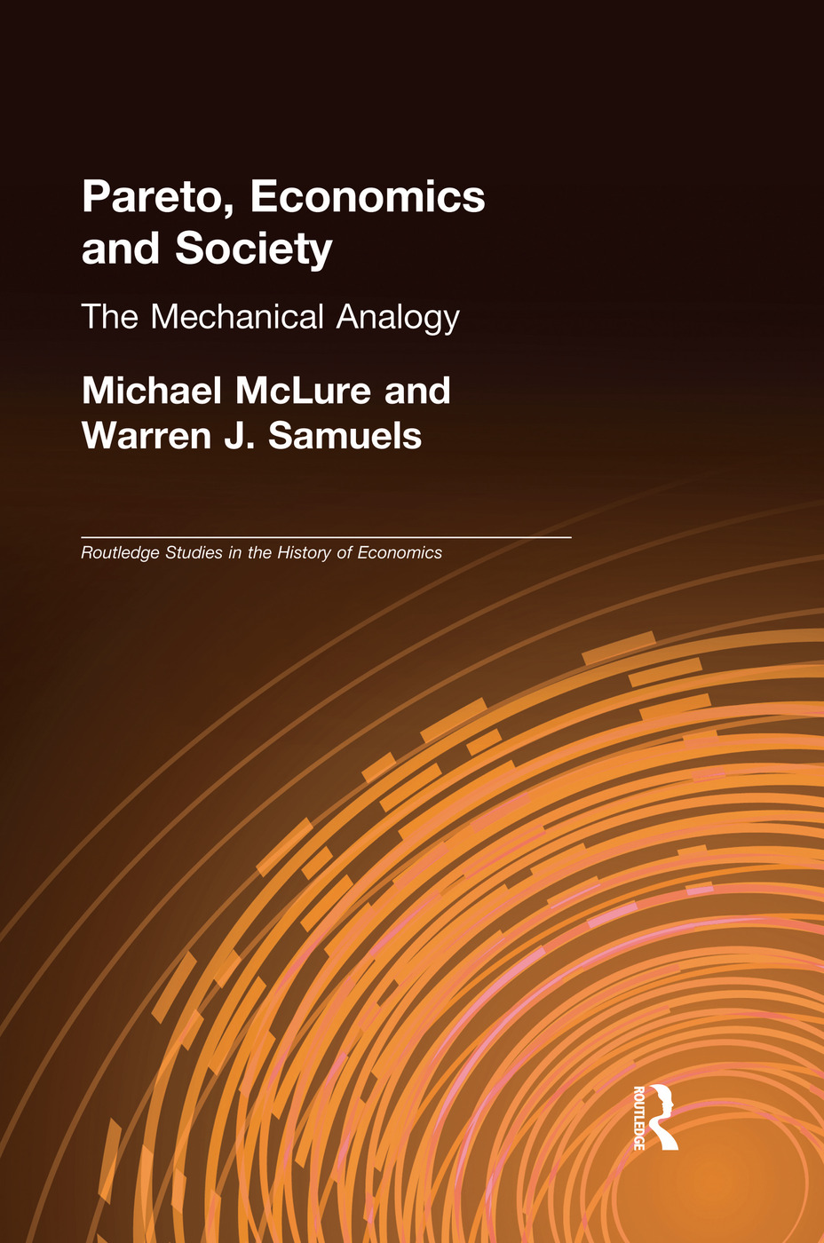 Pareto, Economics and Society: The Mechanical Analogy, 1st Edition (Paperback) book cover