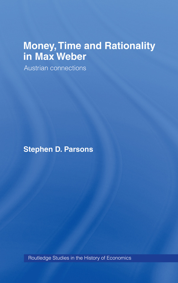 Money, Time and Rationality in Max Weber