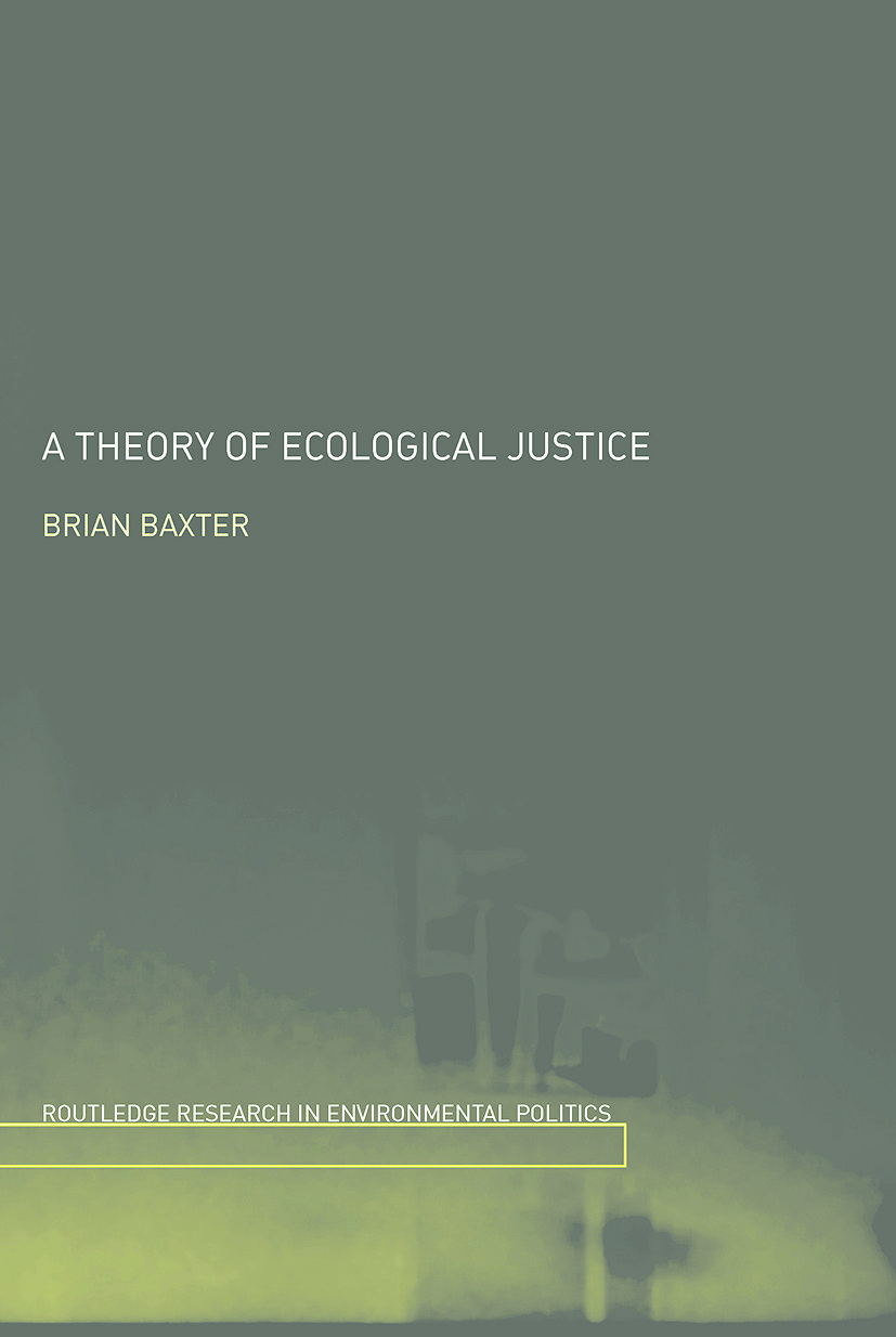 A Theory of Ecological Justice: 1st Edition (e-Book) book cover