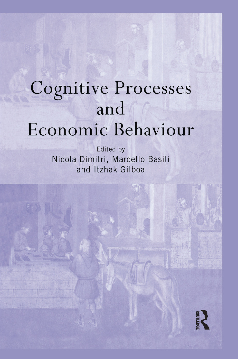 Cognitive Processes and Economic Behaviour book cover
