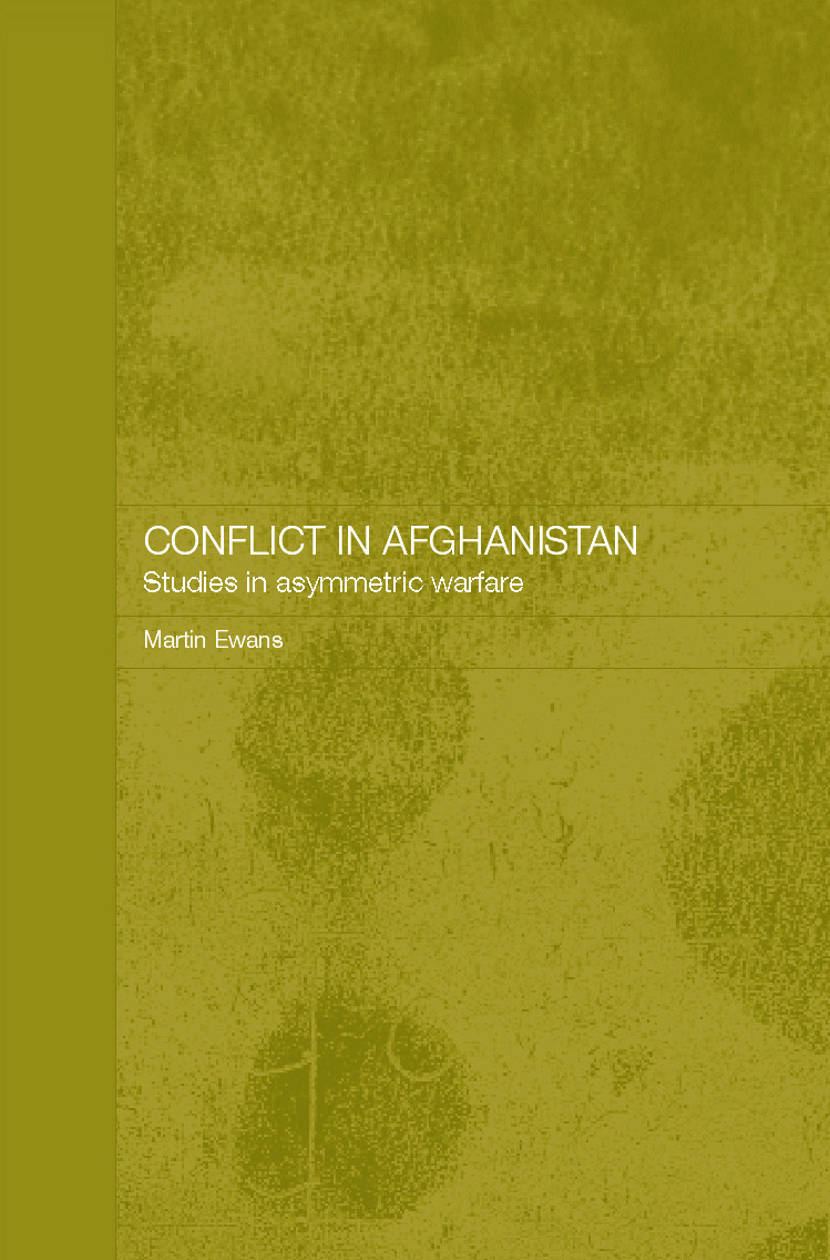 Conflict in Afghanistan: Studies in Asymetric Warfare, 1st Edition (Paperback) book cover