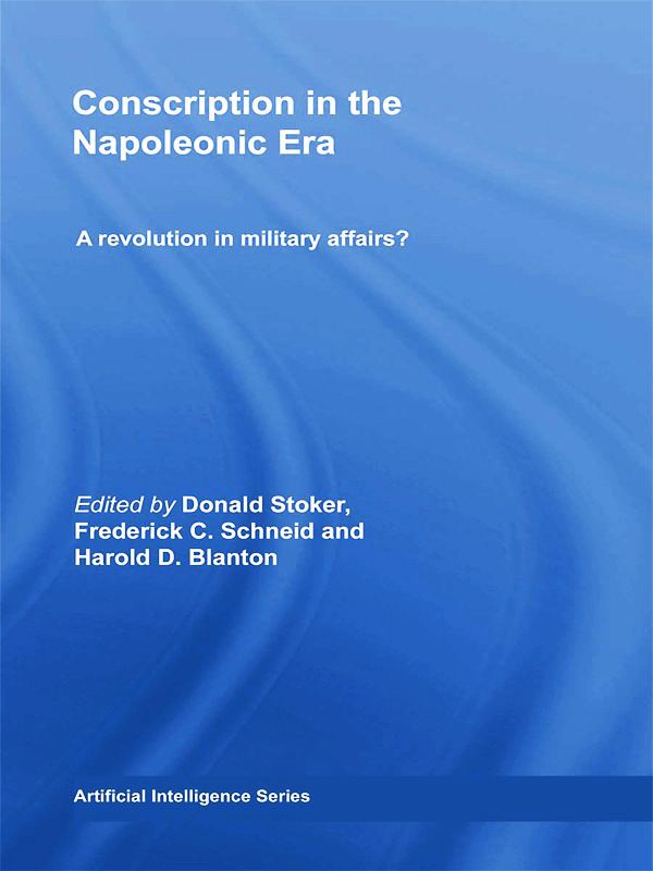 Conscription in the Napoleonic Era: A Revolution in Military Affairs?, 1st Edition (Paperback) book cover