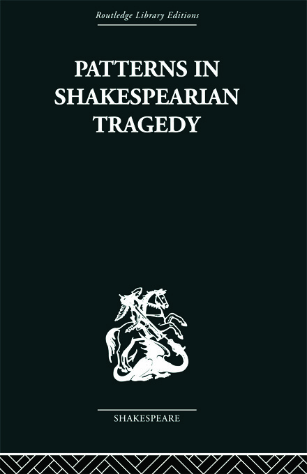 Patterns in Shakespearian Tragedy: 1st Edition (Paperback) book cover