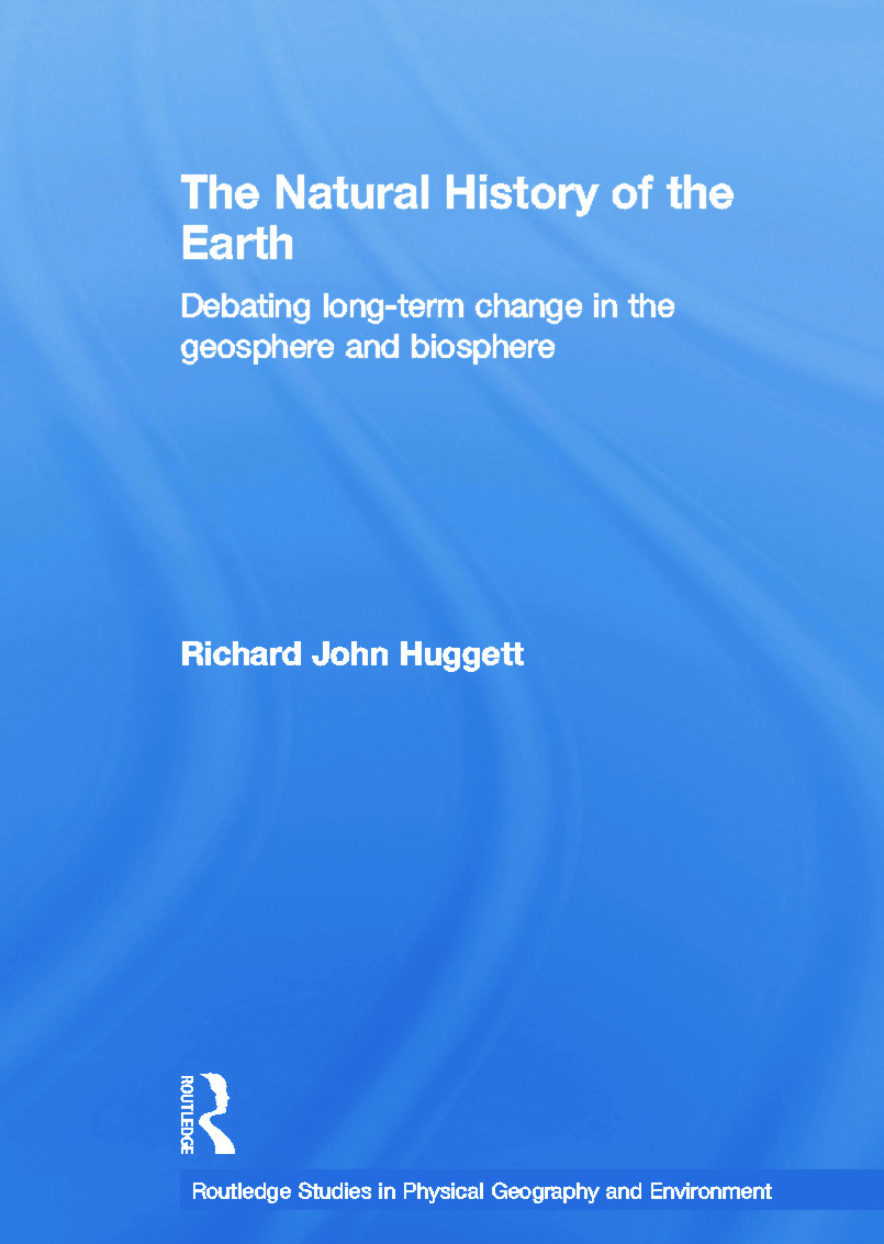 The Natural History of Earth: Debating Long-Term Change in the Geosphere and Biosphere book cover
