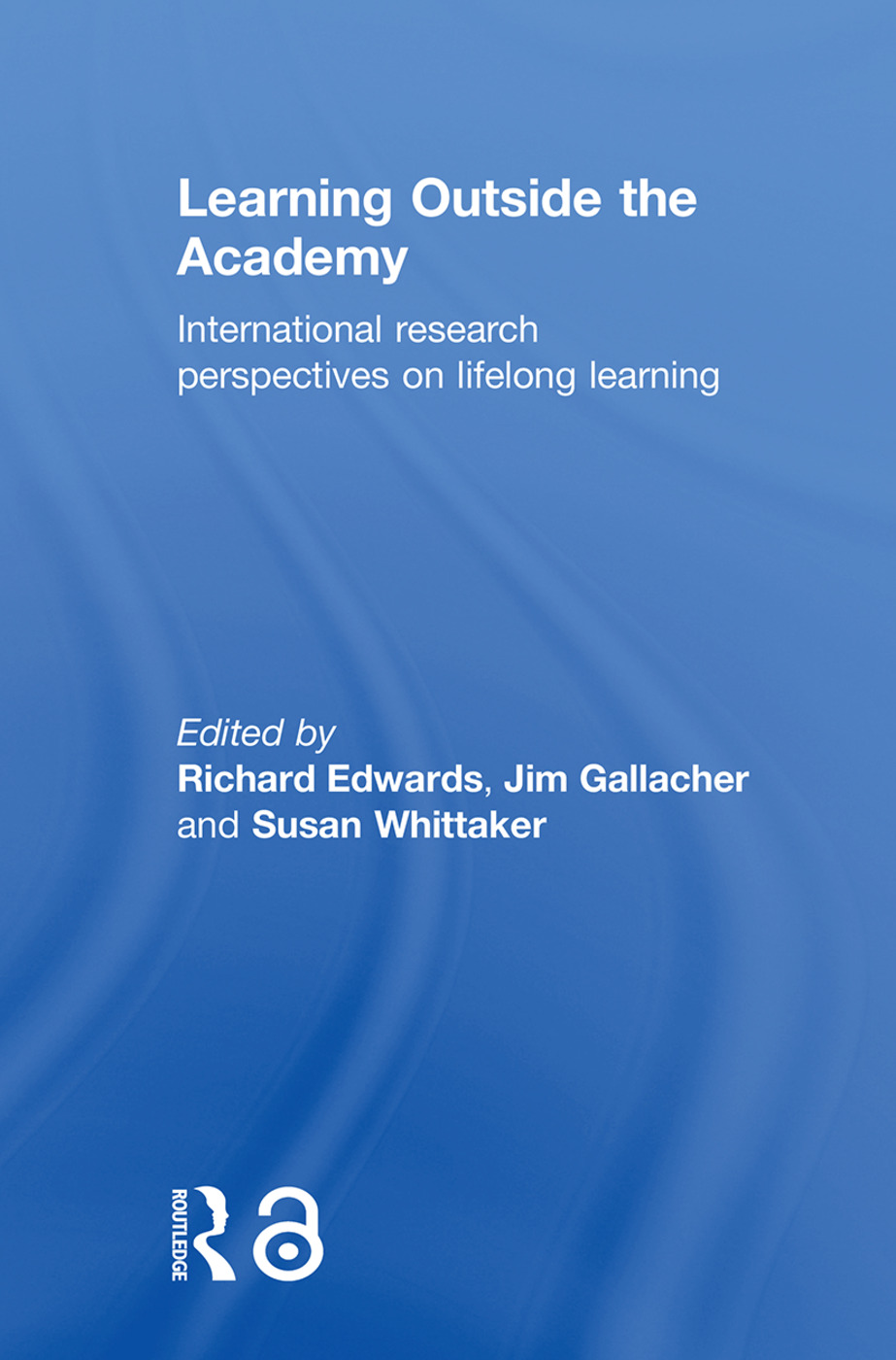 Learning Outside the Academy: International Research Perspectives on Lifelong Learning book cover