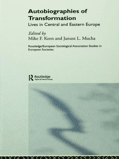 Autobiographies of Transformation: Lives in Central and Eastern Europe book cover