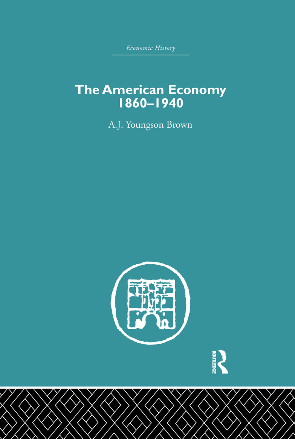 The American Economy 1860-1940 book cover