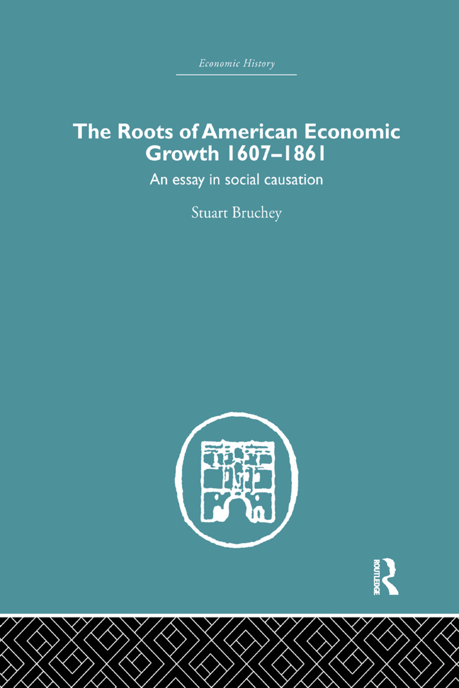 Roots of American Economic Growth 1607-1861