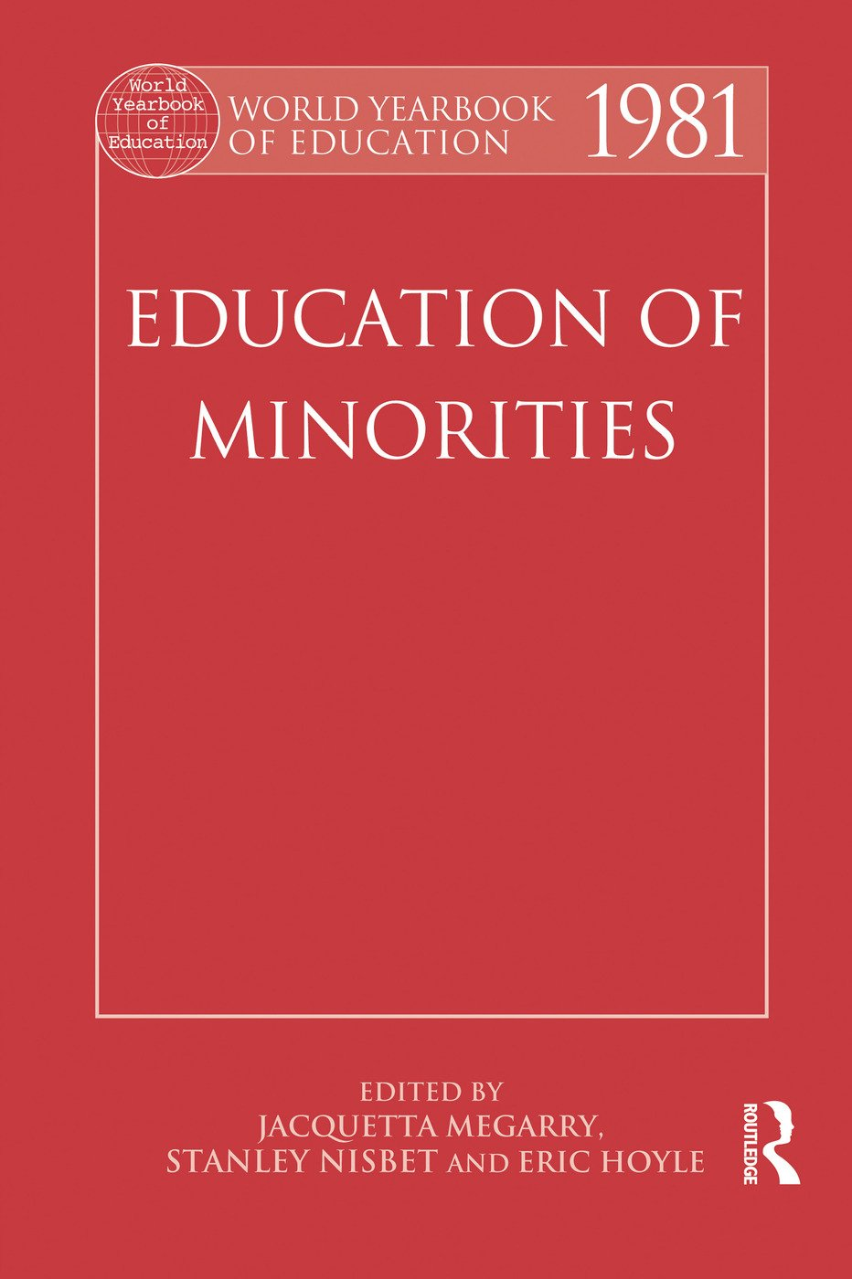 World Yearbook of Education 1981: Education of Minorities, 1st Edition (Paperback) book cover