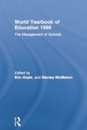 World Yearbook of Education 1986: The Management of Schools, 1st Edition (e-Book) book cover
