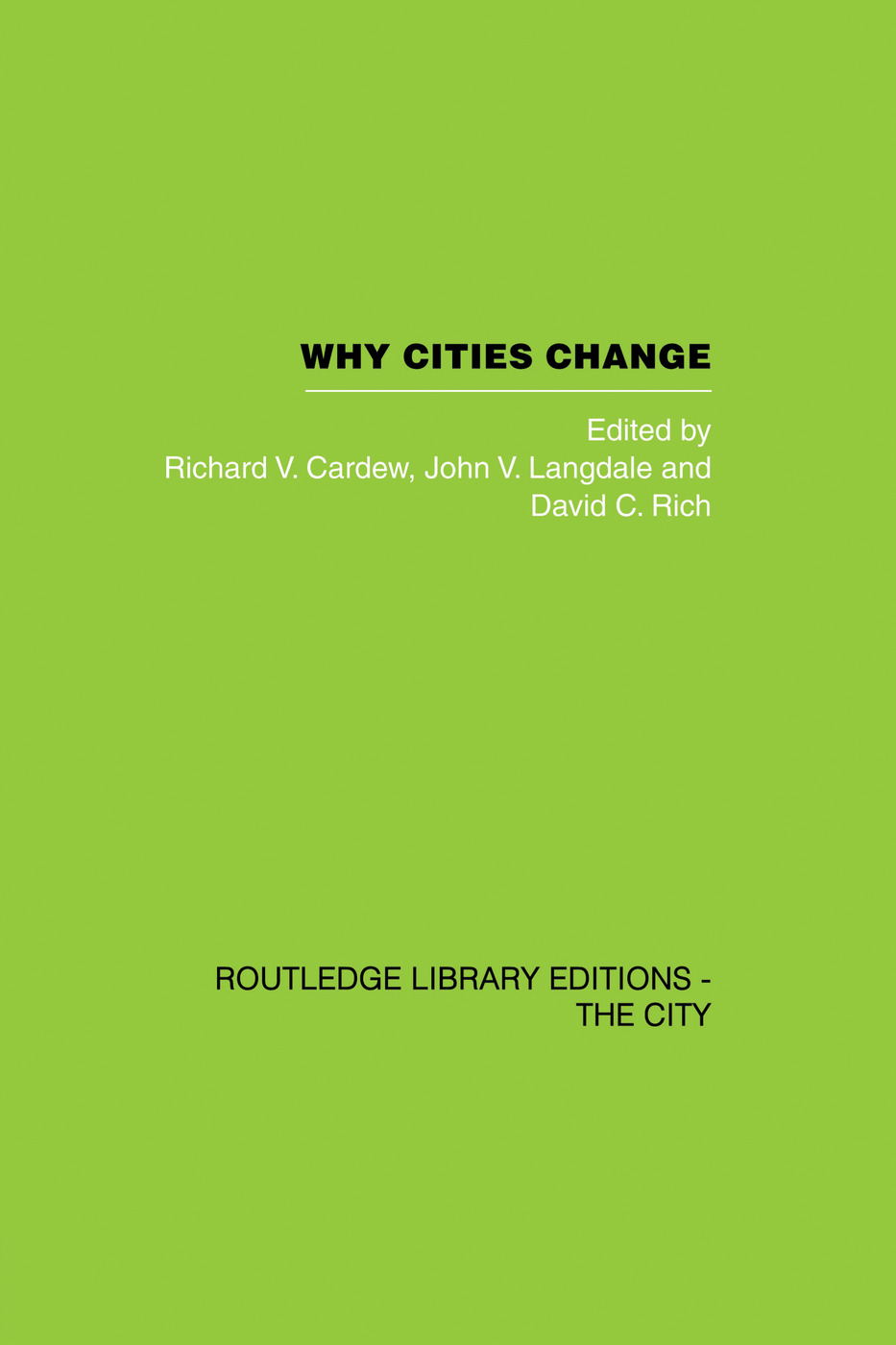 Why Cities Change