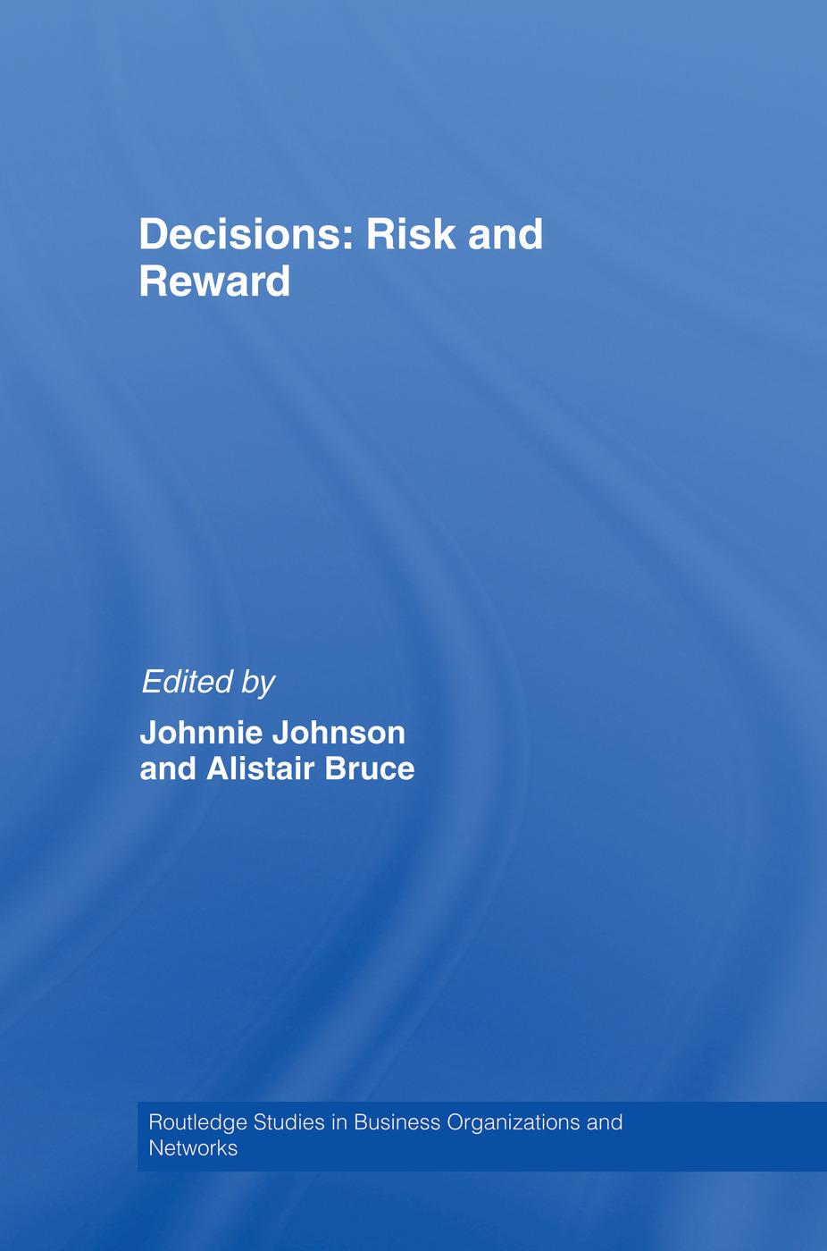 Decisions: Risk and Reward