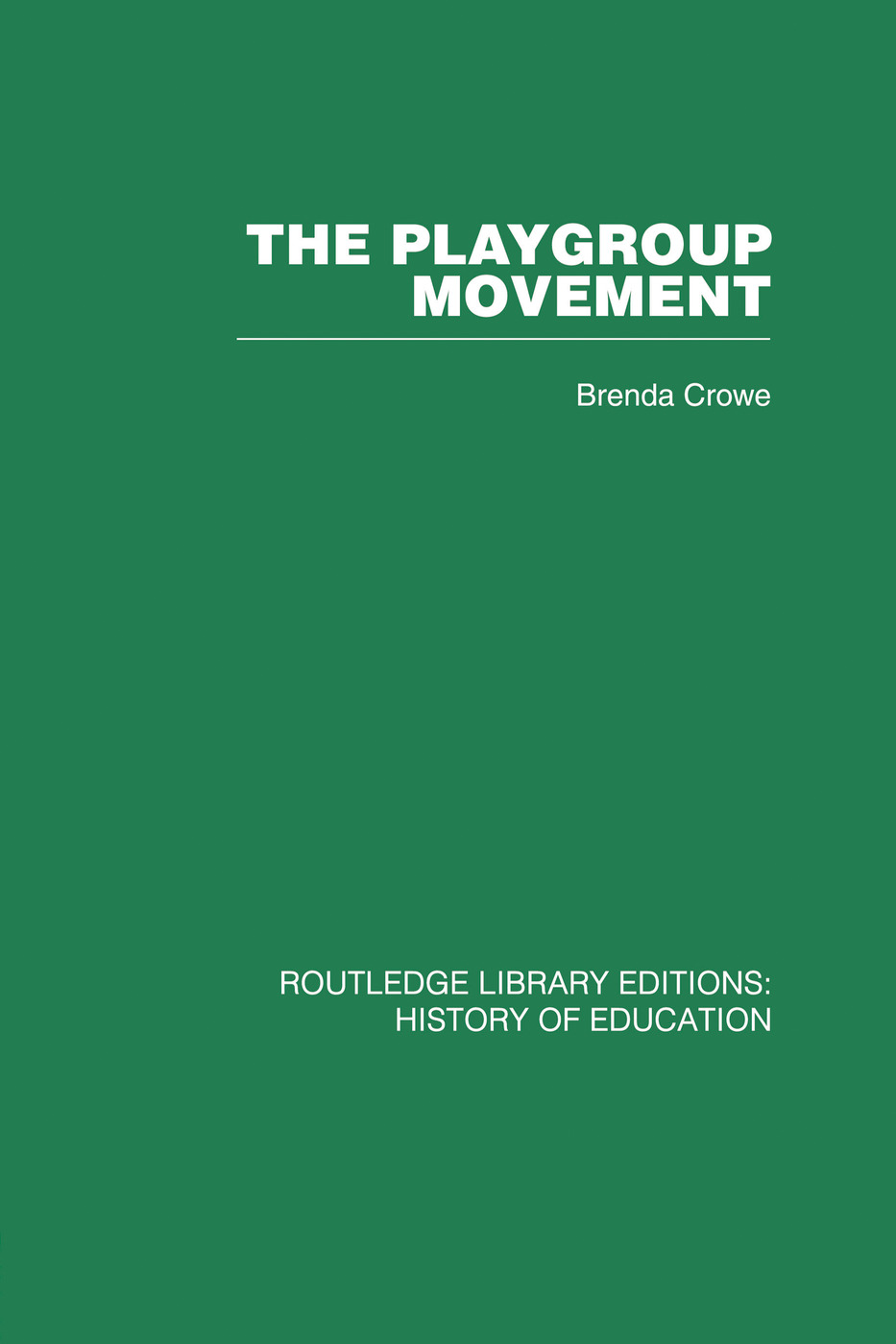 The Playgroup Movement: 1st Edition (Paperback) book cover