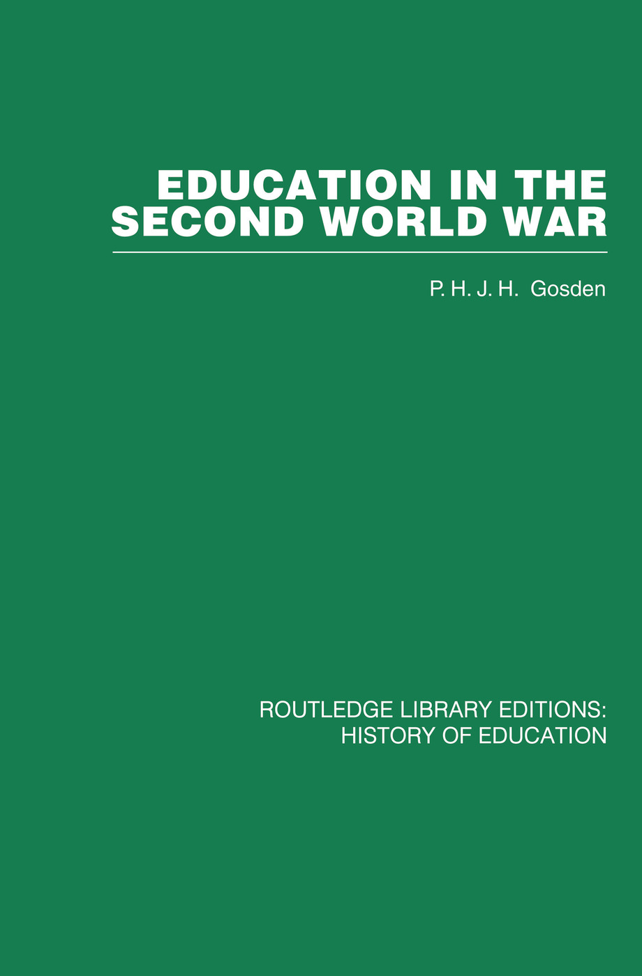 Education in the Second World War: A Study in policy and administration, 1st Edition (Paperback) book cover