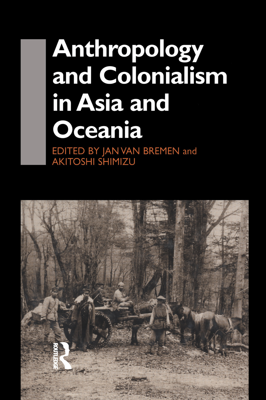 Anthropology and Colonialism in Asia: Comparative and Historical Colonialism (Hardback) book cover