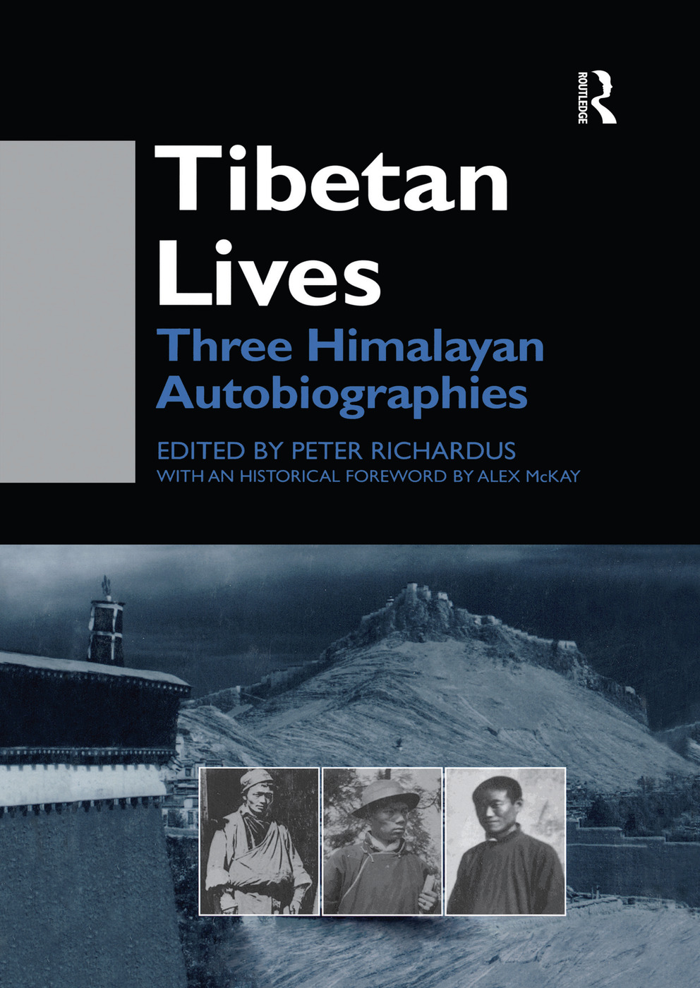 Tibetan Lives: Three Himalayan Autobiographies, 1st Edition (Paperback) book cover
